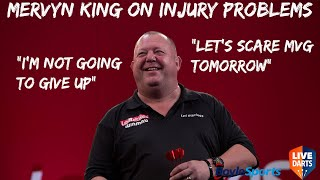 """Mervyn King on injury problems: """"I'm not going to give up"""" + """"Let's scare MVG tomorrow"""""""