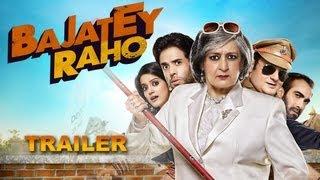 Bajatey Raho - Theatrical Trailer