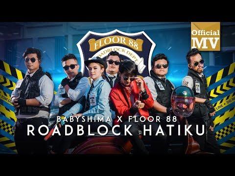 Baby Shima & Floor 88 - Roadblock Hatiku (Official Music Video)