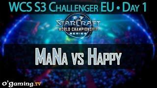 MaNa vs Happy - WCS 2015 Season 3 - EU Challenger - Day 1