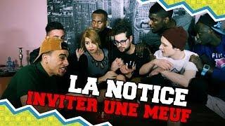 Video LA NOTICE - INVITER UNE MEUF MP3, 3GP, MP4, WEBM, AVI, FLV Juli 2017
