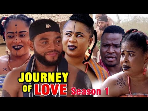 The Journey Of Love Season 1 - New Movie 2019 Latest Nigerian Nollywood Movie Full Hd