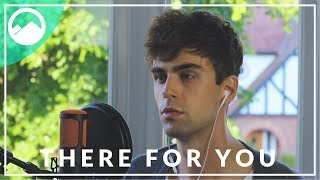 Troye Sivan x Martin Garrix - There For You - ROLLUPHILLS Cover