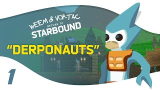 Weem and Vortac return to multiplayer Starbound 1.0! This Starbound multiplayer video finds us... well.. derping it up as we relearn the game! Check out Vortac's ...