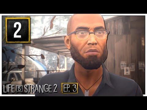 Bud Trimming - Let's Play Life is Strange 2 [Episode 3] Part 2 - Blind PC Gameplay