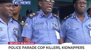 Police parade cop killers, Kidnappers in Bayelsa