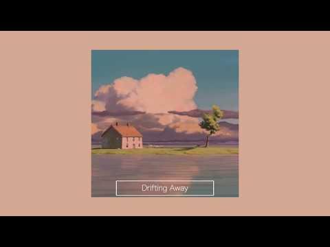 Drifting away | lofi mix - Thời lượng: 11 phút.