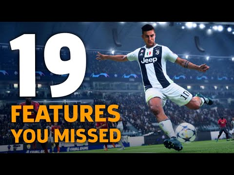 19 Amazing New FIFA 19 Features You May Have Missed
