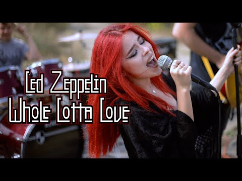 Whole Lotta Love - Led Zeppelin; by The Iron Cross