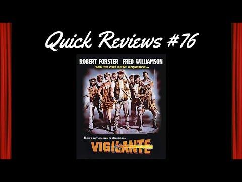 Quick Reviews #76: Vigilante (1982)