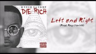 Download Lagu Munch Lauren - Left and Right (Prod Rayy Charle$$) [Audio Only] Mp3