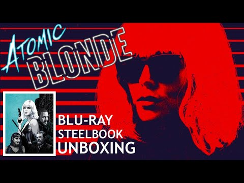ATOMIC BLONDE BLU-RAY STEELBOOK UNBOXING!