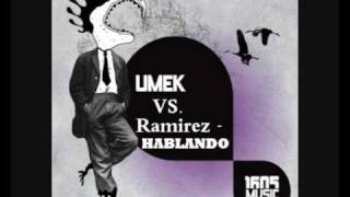 Download Lagu Umek Vs. Ramirez - Hablando (Original mix) Mp3