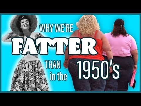 Why we're fatter than in the 1950s - Warren Nash