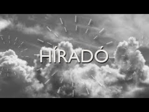 Híradó - 2018-08-21