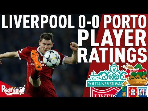 Milner Gets A 9! | Liverpool V Porto 0-0 | Player Ratings