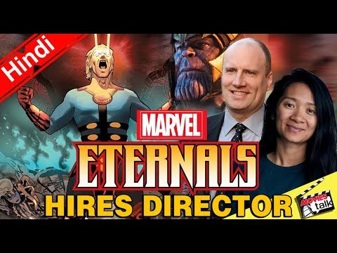 Marvel's Eternals Hires Director [Explained In hindi]