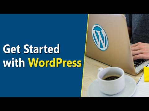 Learn How to Get Started with WordPress