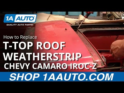 How to Install Replace T-Top Roof Weatherstrip Channels 1986 Chevy Camaro IROC-Z 1AAuto.com