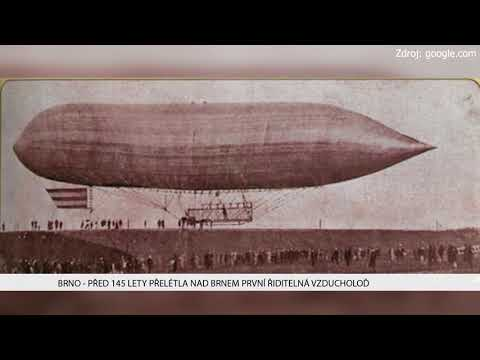 TV Brno 1: 13.12.2017 Před 145 lety přelétla nad Brnem první řiditelná vzducholoď