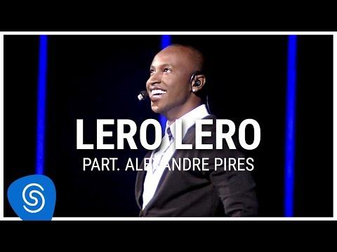 Thiaguinho - Lero Lero part. Alexandre Pires (DVD Ousadia e Alegria) [Vídeo Oficial] (видео)