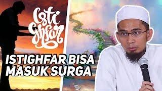"""Video Ternyata, Masuk Surga Bisa dengan """"Istighfar"""" - Ustadz Adi Hidayat LC MA MP3, 3GP, MP4, WEBM, AVI, FLV Maret 2019"""