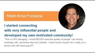 How Arnie started connecting with very influential people and developed my own motivated community!