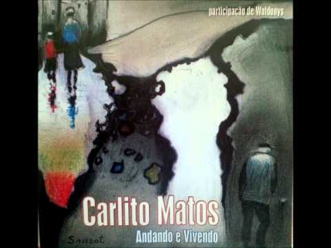 CARLITO MATOS  FOGO EM VENTANIA