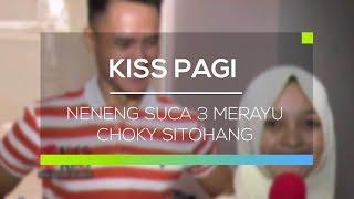 Video Neneng SUCA 3 Merayu Choky Sitohang - Kiss Pagi MP3, 3GP, MP4, WEBM, AVI, FLV Oktober 2017
