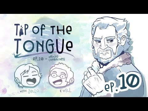 Tip of the Tongue - WRITING | How to Write Characters