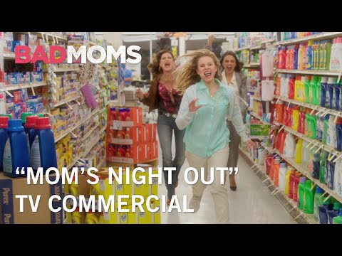 Bad Moms (TV Spot 'Mom's Night Out')