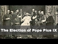 16th June 1846: Pope Pius IX begins the longest ever reign of a Catholic Pope