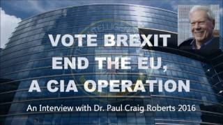 Broad Chalke United Kingdom  City new picture : BREXIT : Dr. Paul Craig Roberts 2016 : End the EU, a CIA Covert Operation