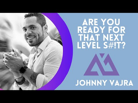 Are You Ready For That Next Level S%$T???