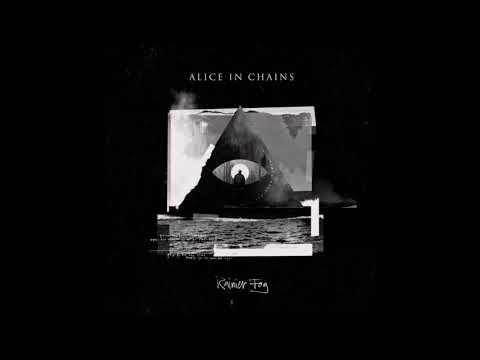 Alice in chains - Rainier fog - 2018 New song