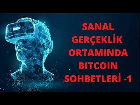 Sanal Gerçeklik (VR) ortamında Bitcoin Sohbetleri (TÜRKİYE'DE İLK!)