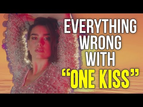 "Everything Wrong With Dua Lipa, Calvin Harris - ""One Kiss"""
