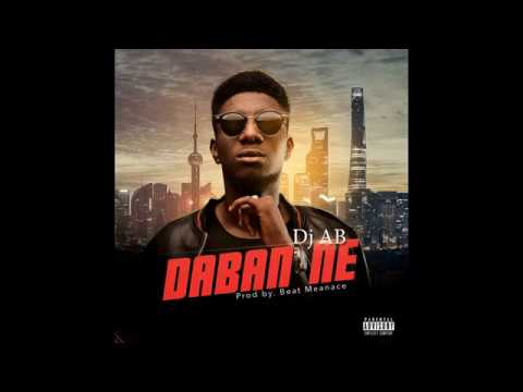 Dj AB - Daban Ne (Official Audio)