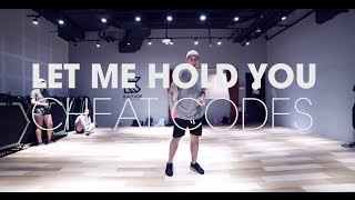 Let Me Hold You - Cheat Codes / Lester Fisherman Urban Choreo