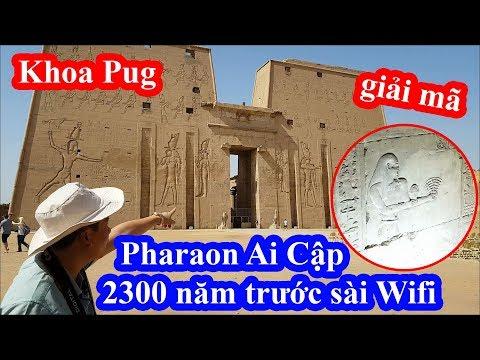 Khoa Pug sốc khi biết Pharaon Ai cập ngày xưa sài Wifi truy cập Internet ăn kem uống cà phê - Thời lượng: 36 phút.