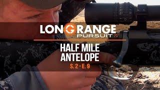Video Long Range Pursuit | S2 E9 Half Mile Antelope MP3, 3GP, MP4, WEBM, AVI, FLV September 2017