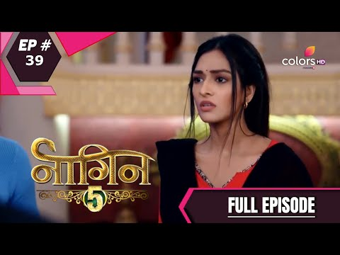 Naagin 5 - Full Episode 39 - With English Subtitles