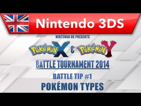 Battle Tip #1: Pok�mon Types - Pok�mon X & Pok�mon Y Battle Tournament 2014 Video