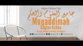 Muqoddimah Jamiul Ulum wal Hikam bag 2 - Ustadz Ahmad Zainudin, Lc.