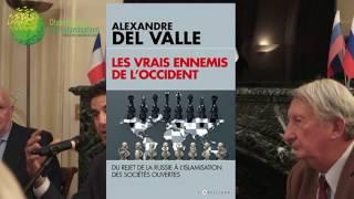 Vidéo | Conférence d'Alexandre del Valle : Les vrais ennemis de l'Occident.