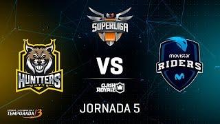 SUPERLIGA ORANGE -  Huntters eSports vs Movistar Riders - Jornada 5 - #SuperligaOrangeCR5