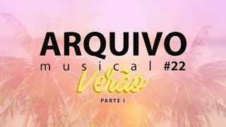 ARQUIVO MUSICAL ESPECIAL DE VERÃO - PARTE 1