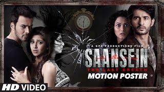 Nonton Saansein   Motion Poster   Rajneesh Duggal  Sonarika Bhadoria  Hiten Tejwani   Neetha Shetty Film Subtitle Indonesia Streaming Movie Download