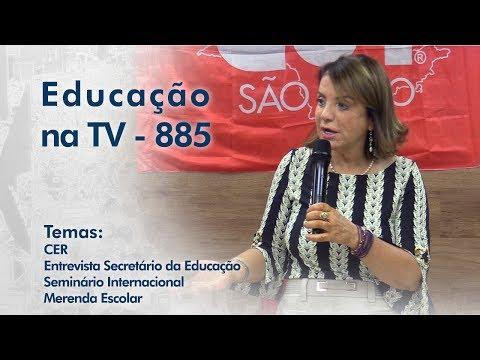 CER / Entrevista Secretário da Educação / Seminário Internacional / Merenda Escolar