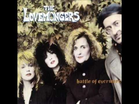lovemongers - THE LOVEMONGERS BATTLE OF EVERMORE.